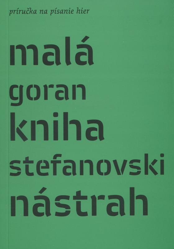 Kniha: Malá kniha nástrah - Goran Stefanovski
