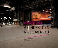 Divadelná architektúra na Slovensku