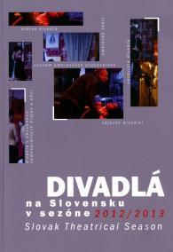 Divadlá na Slovensku v sezóne 2012/2013