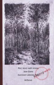 Muž, ktorý sadil stromy - 2. vydanie