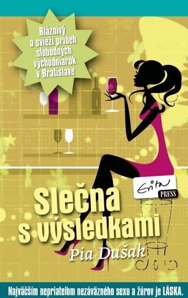 Kniha: Slečna s výsledkami - Pia Dušak