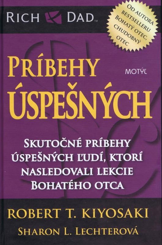 Kniha: Príbehy úspešných - Kiyosaki Robert T.