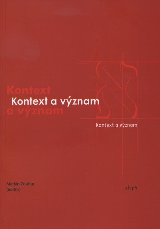 Kniha: Kontext a význam - Marián Zouhar