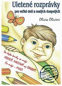Uletené rozprávky pre veľké deti a malých dospelých