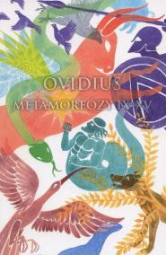 Ovidius: Metamorfózy IX-XV