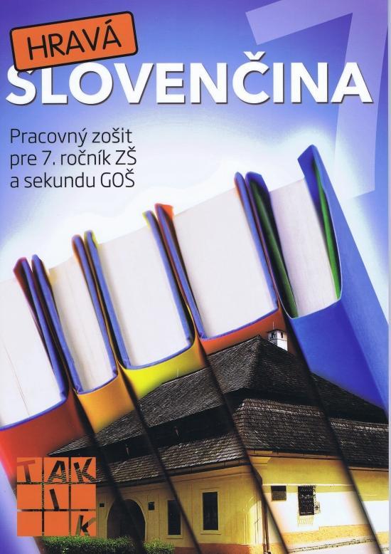 Kniha: Hravá slovenčina 7 PZkolektív autorov