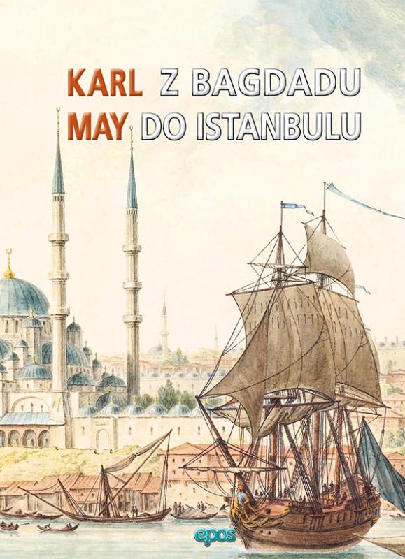 Kniha: Z Bagdadu do Istanbulu - Karl May