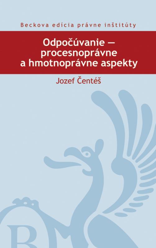 Kniha: Odpočúvanie - procesnoprávne a hmotnoprávne aspekty - Jozef Čentéš