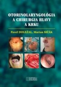 Otorinolaryngológia a chirurgia hlavy a krku