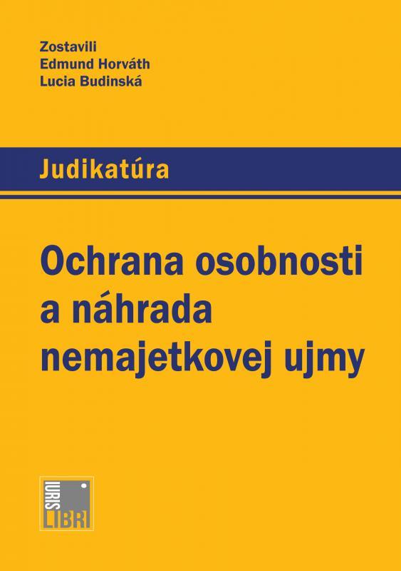 Kniha: Ochrana osobnosti a náhrada nemajetkovej ujmy - Edmund Horváth