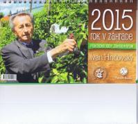 Rok v záhrade 2015 - stolový kalendár