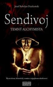 Sendivoj - Temný alchymista