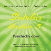 Šlabikár šťastia 5. Psychický obor - CD s MP3