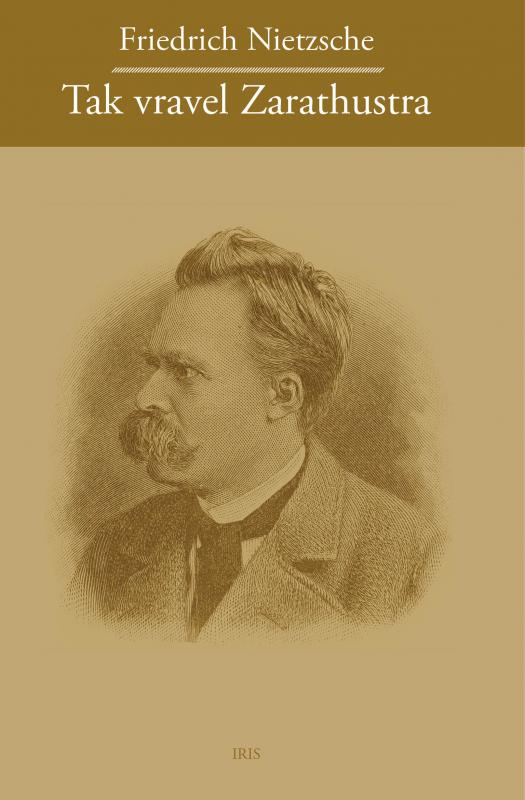 Kniha: Tak Vravel Zarathustra - Friedrich Nietzsche