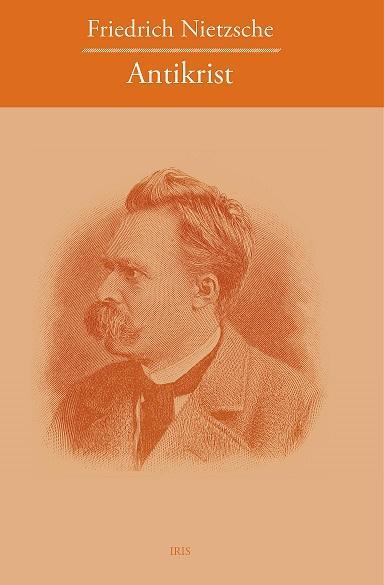Kniha: Antikrist - Friedrich Nietzsche