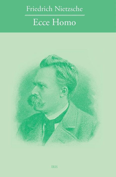 Kniha: Ecce homo - Friedrich Nietzsche