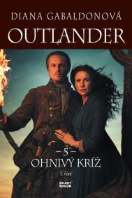 Outlander 5. - Ohnivý kríž - 1. časť