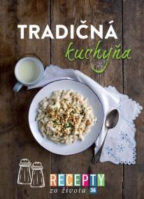 Recepty zo života 36-Tradičná kuchyňa