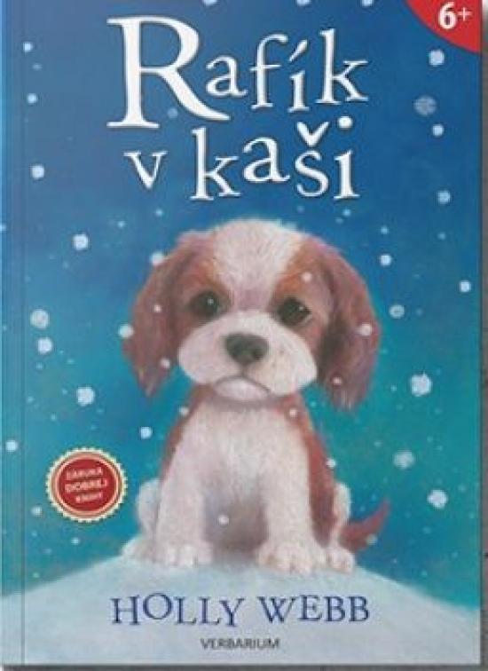 Kniha: Rafík v kaši - 2. vydanie - Webb Holly