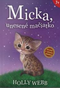 Micka, unesené mačiatko - 2. vydanie