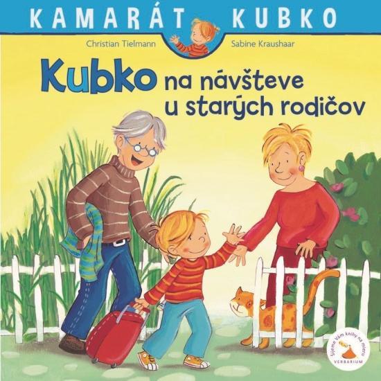 Kniha: Kubko na návšteve u starých rodičov - Tielmann Christian