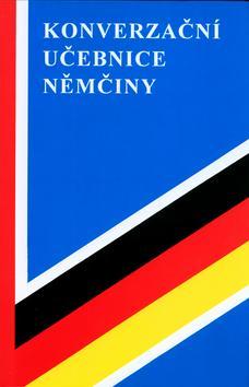 Kniha: Konverzační učebnice němčiny - Marta Cieslarová; Bronislav Lipus