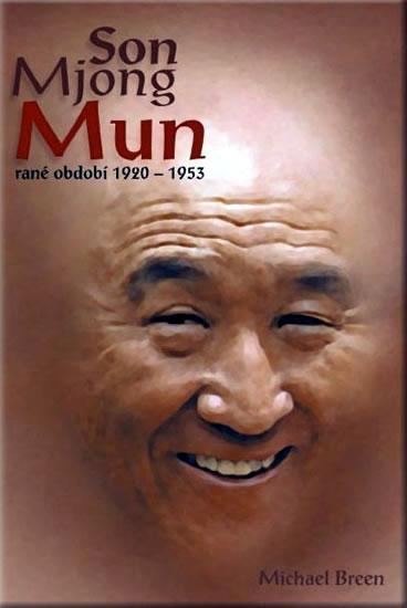 Kniha: Son Mjong Mun rané období 1920-1953 - Breen Michael