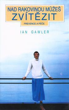 Kniha: Nad rakovinou můžeš zvítězit - Ian Gawler