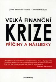 Velká finanční krize - příčiny a následky