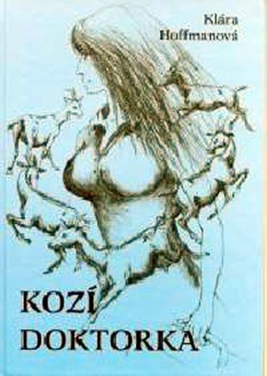 Kniha: Kozí doktorka - Hoffmanová Klára