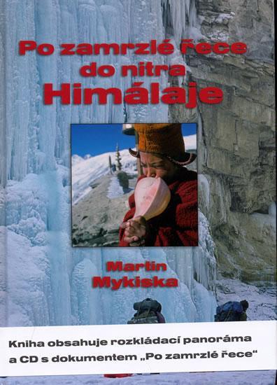 Po zamrzlé řece do nitra Himaláje