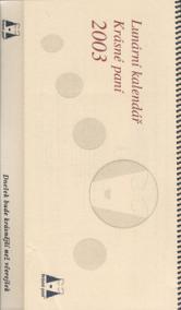 Lunární kalendář Krásné paní 2003