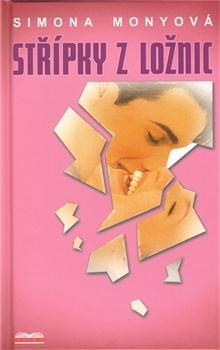 Kniha: Střípky z ložnic - Simona Monyová