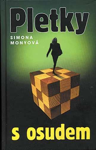 Kniha: Pletky s osudem - Simona Monyová