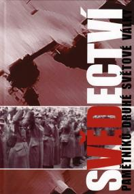 Svědectví - Pamětníků druhé světové války