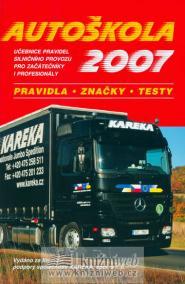 Autoškola 2007 - pravidla,značky,testy