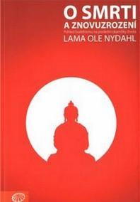 O smrti a znovuzrození - Pohled buddhismu na poslední okamžiky života