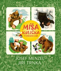 Míša Kulička v rodném lese + CD s ilustr