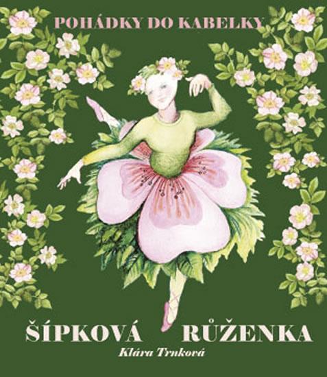 Kniha: Šípková Růženka - Trnková Klára