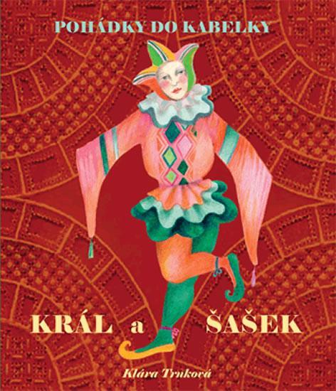 Kniha: Král a šašek - Trnková Klára