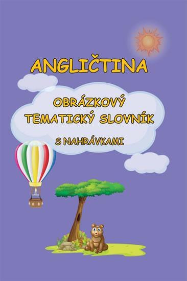 Kniha: Angličtina - Obrázkový tematický slovník s nahrávkami - Pařízková Štěpánka