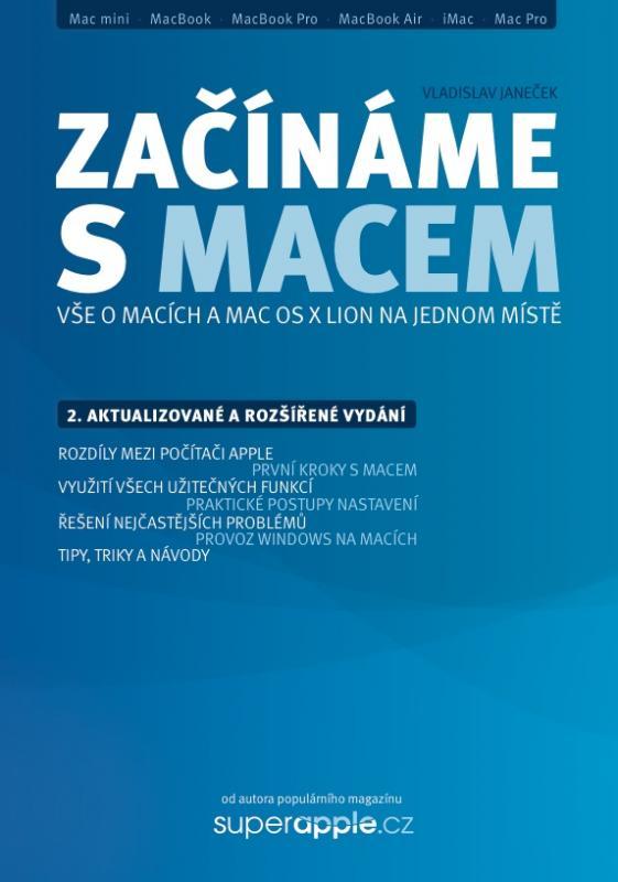 Kniha: Začínáme s Macem (verze pro Mac OS X Lion) - Vladislav Janeček