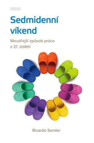 Kniha: Sedmidenní víkend - Ricardo Semler