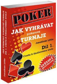 Jak vyhrávat pokerové turnaje - Díl 1.