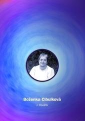 Boženka Cibulková - Vzpomínky na Boženku