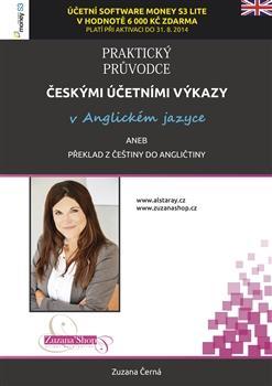 Praktický průvodce českými účetními výkazy v anglickém jazyce aneb překlad z češtiny do angličtiny