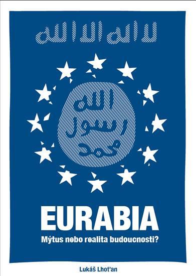 Eurabia - Mýtus nebo realita budoucnosti?