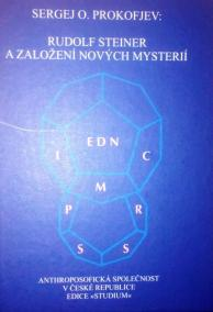 Rudolf Steiner a založení nových mysterií