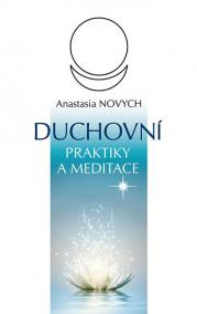 Duchovní praktiky a meditace - 2.vydání