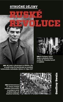 Kniha: Stručné dějiny ruské revoluce - Swain Geoffrey